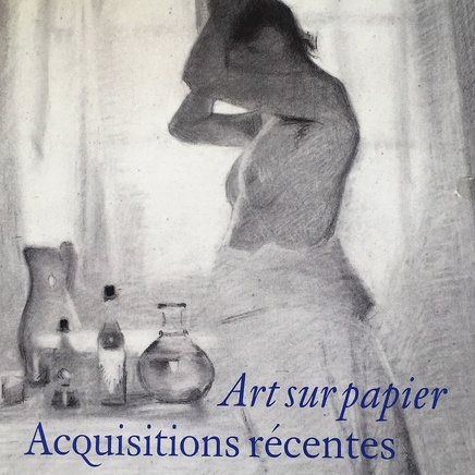ART SUR PAPIER - ACQUISITIONS RÉCENTES